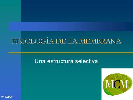 PRESENTACIÓN DE LA MEMBRANA PLASMÁTICA
